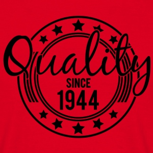 Birthday - Quality since 1944 (de) T-Shirts - Männer T-Shirt