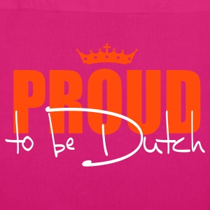 Proud to be Dutch Bags  - EarthPositive Tote Bag