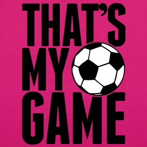 that's my game - soccer Bags  - EarthPositive Tote Bag