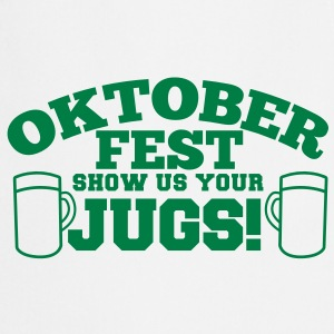 OKTOBERFEST SHOW US YOUR JUGS! funny oktober shirt with beer mugs  Aprons - Cooking Apron