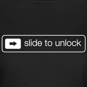 Slide to unlock T-shirts - Vrouwen T-shirt