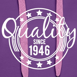 Birthday - Quality since 1946 (nl) Sweaters - Vrouwen Premium hoodie
