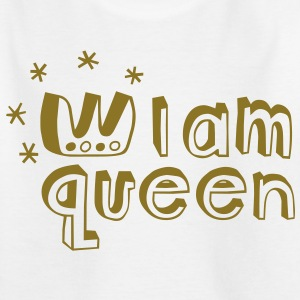 I am Queen Kids' Shirts - Teenage T-shirt