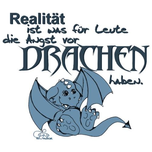 Realität ist...