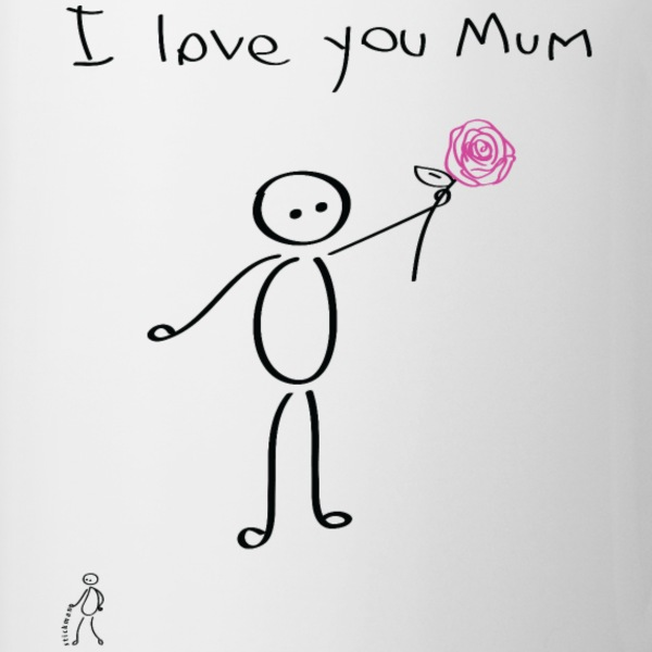 Stickman - I love you mum - Mother's Day - Tazza