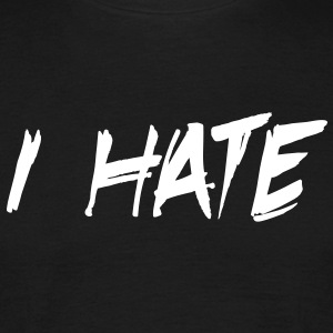 I Hate / UK - Men's T-Shirt