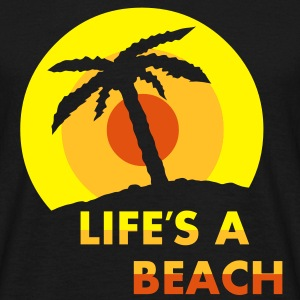 Lifes a beach Mens T-shirt - Men's T-Shirt