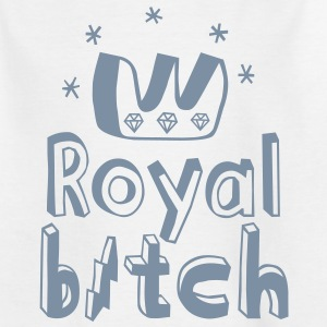 Royal Bitch Camisetas niños - Camiseta adolescente