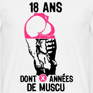 18 ans musculation bodybuilding anniver Tee shirts - T-shirt Homme