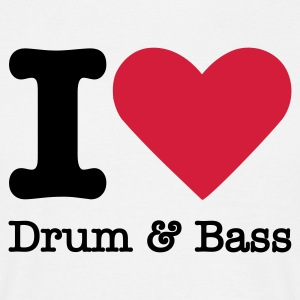 I Love Drum & Bass T-Shirts - Men's T-Shirt