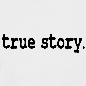 true story T-Shirts - Men's Baseball T-Shirt