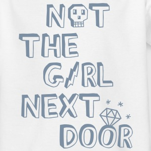 Not the girl next door Kids' Shirts - Teenage T-shirt