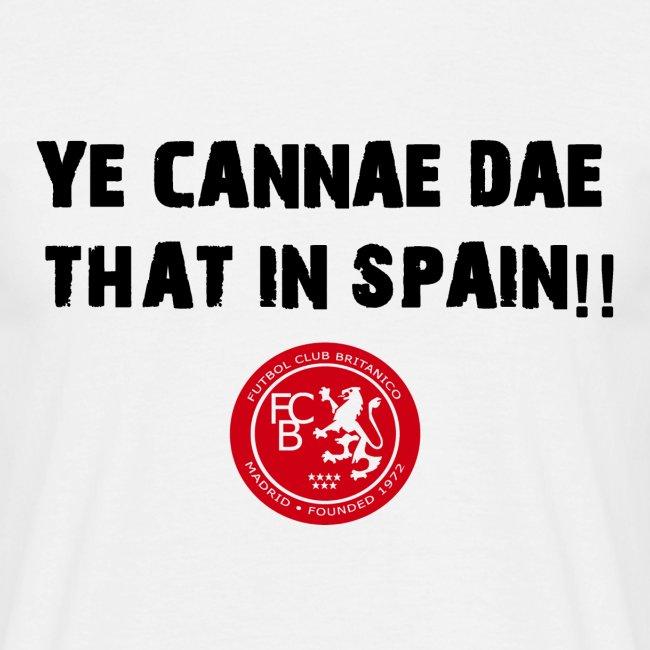 FC Britanico Mens Ye Cannae Dae T-Shirt