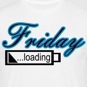 friday loading T-Shirts - Männer T-Shirt