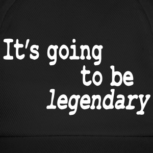 it's going to be legendary Caps & Hats - Baseball Cap