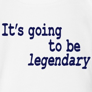 it's going to be legendary Baby Bodysuits - Organic Short-sleeved Baby Bodysuit