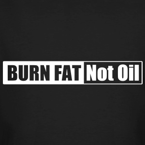 Burn Fat Not Oil (schwarz) - Männer Bio-T-Shirt
