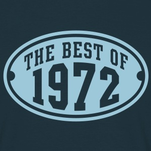 THE BEST OF 1972 - Birthday Anniversaire T-Shirt HN - T-shirt Homme
