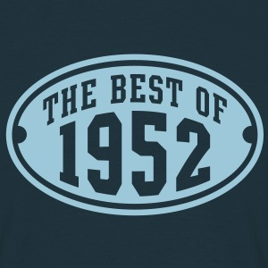 THE BEST OF 1952 - Birthday Geburtstag T-Shirt HN - Mannen T-shirt