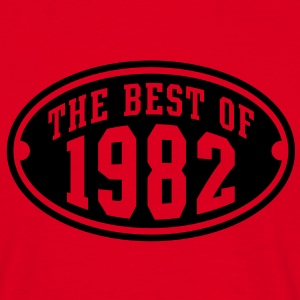 THE BEST OF 1982 - Birthday Anniversaire T-Shirt BR - T-shirt Homme