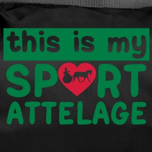 this is my sport attelage tradition 8 Sacs - Sac de sport