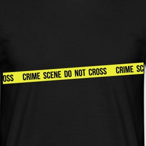 Crime scene do not cross - T-shirt Homme