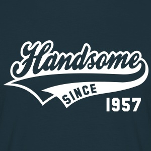 Handsome SINCE 1957 - Birthday Geburtstag T-Shirt WN - Männer T-Shirt