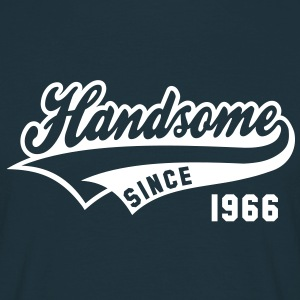 Handsome SINCE 1966 - Birthday Fødselsdag T-Shirt WN - Herre-T-shirt