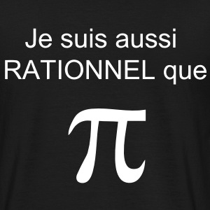 T shirt Maths aussi rationnel que Pi - T-shirt Homme