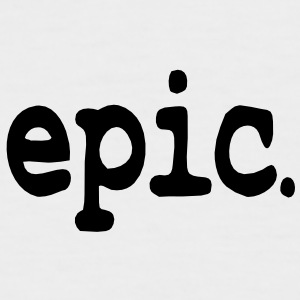 epic / epic. T-Shirts - Men's Baseball T-Shirt