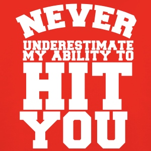 NEVER UNDERESTIMATE MY ABILITY TO HIT YOU! Hoodies - Kids' Premium Hoodie