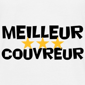 Meilleur couvreur ! Tee shirts - T-shirt Homme