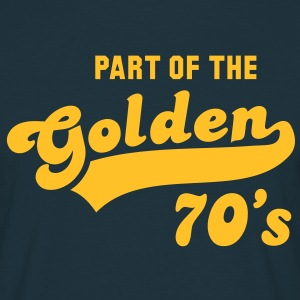 PART OF THE Golden 70's Birthday Compleanno T-Shirt YN - Maglietta da uomo
