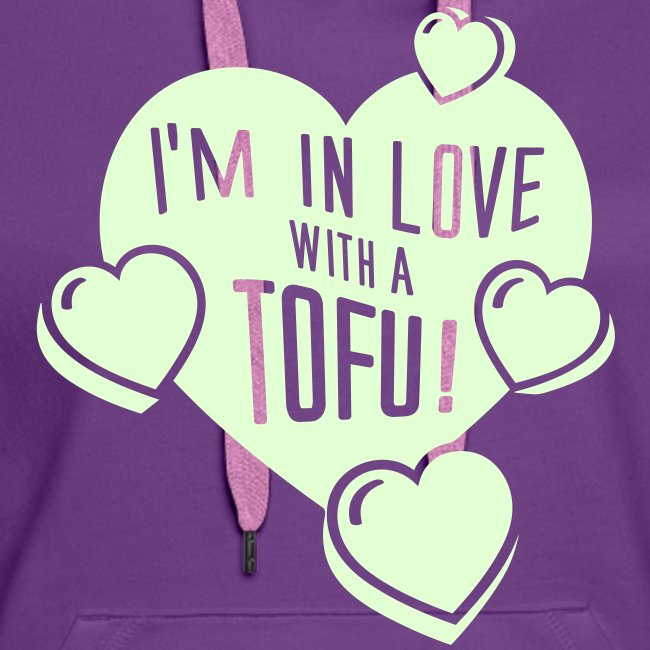Womens - I'm in Love with a Tofu!