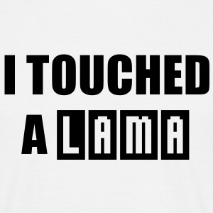 I touched a LAMA Men's Fun T-Shirt BW - Maglietta da uomo