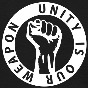 1 color - unity is our weapon - against capitalism working class war revolution T-Shirts - Men's T-Shirt