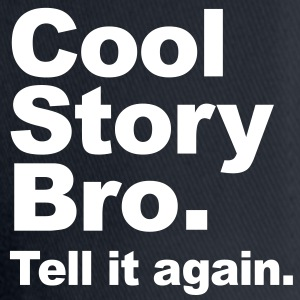 Original Cool Story Bro. Tell it again. (Vector) Kasketter & Huer - Flexfit baseballcap