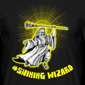 Design ~ #Shining Wizard T-Shirt