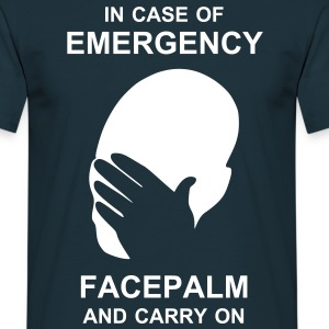 Emergency Facepalm - Männer T-Shirt