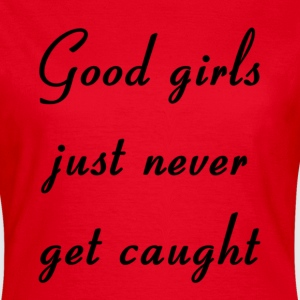 Good Girls Vs. the Rest - Women's T-Shirt