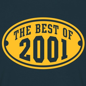 THE BEST OF 2001 - Birthday Anniversaire Tee Shirt YN - T-shirt Homme