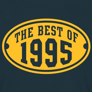 THE BEST OF 1995 - Birthday Geburtstag T-Shirt YN - Männer T-Shirt