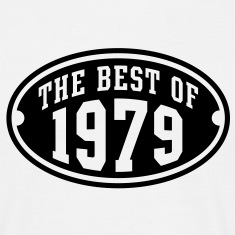 THE BEST OF 1979 - Birthday Anniversary T-Shirt BW