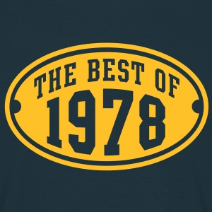 THE BEST OF 1978 - Birthday Anniversary T-Shirt YN - Men's T-Shirt