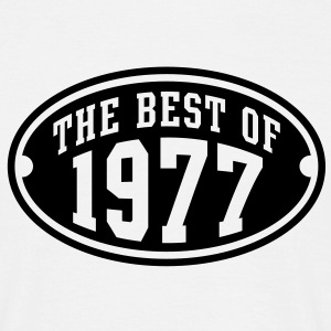 THE BEST OF 1977 - Birthday Anniversaire Tee Shirt BW - T-shirt Homme