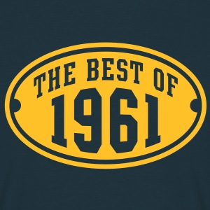 THE BEST OF 1961 - Birthday Anniversaire Tee Shirt YN - T-shirt Homme