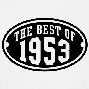 THE BEST OF 1953 - Birthday Anniversary T-Shirt BW - Men's T-Shirt
