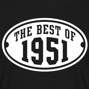 THE BEST OF 1951 - Birthday Anniversary T-Shirt WB - Men's T-Shirt