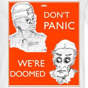Dad's Army Jones & Frasier Don't panic/We're doomed T-Shirts - Men's T-Shirt