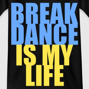 break dance is my life ukraine T-shirts - T-shirt tonåring